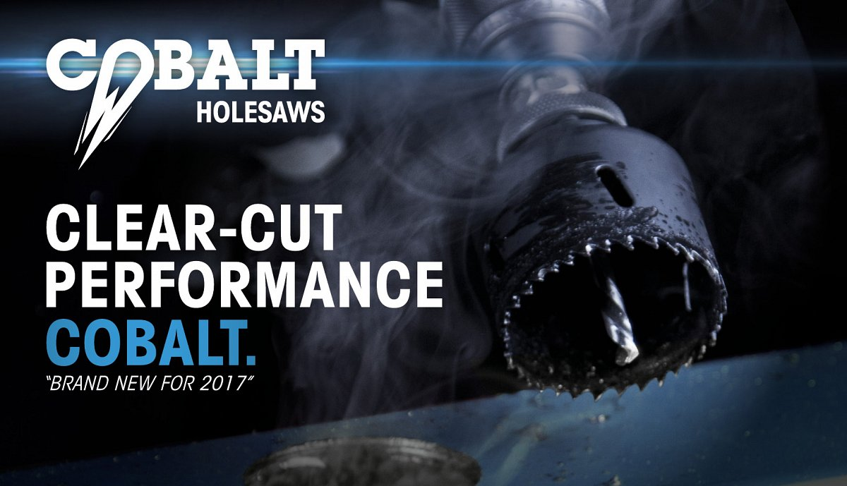 ALL NEW COBALT HOLESAWS - AVAILABLE NOW!